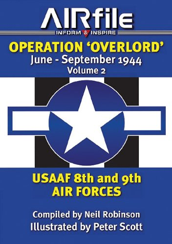 Buy OPERATION OVERLORD JUNE - SEPTEMBER 1944 USAAF 8th and 9th Air Forces Camouflage and Markings095711740X Filter