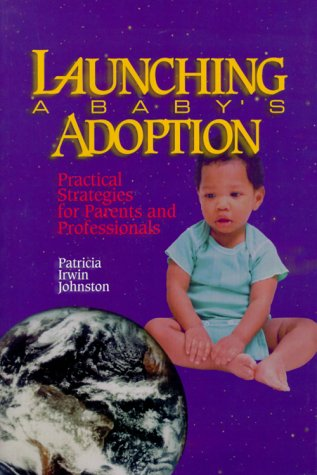 Launching A Baby'S Adoption: Practical Strategies For Parents And Professionals front-869414
