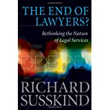 The End of Lawyers?: Rethinking the nature of legal servicesby Richard Susskind OBE