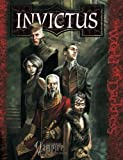 Kraig Blackwelder The Invictus: A Sourcebook for Vampire the Requiem (World of Darkness)