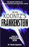 Prodigal Son (Dean Koontz's Frankenstein, Book 1) (0007203136) by Koontz, Dean