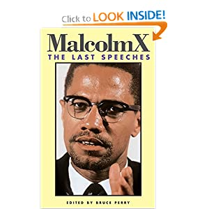 Malcolm X: The Last Speeches (Malcolm X speeches &amp; writings)