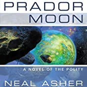 Prador Moon: A Novel of the Polity, Book 1 | [Neal Asher]