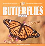 Butterflies for Kids (Wildlife for Kids Series)