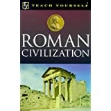 Roman Civilization (Teach Yourself Educational)by Paula James