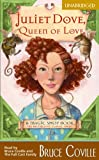 img - for Juliet Dove, Queen of Love (Economy): A Magic Shop Book book / textbook / text book
