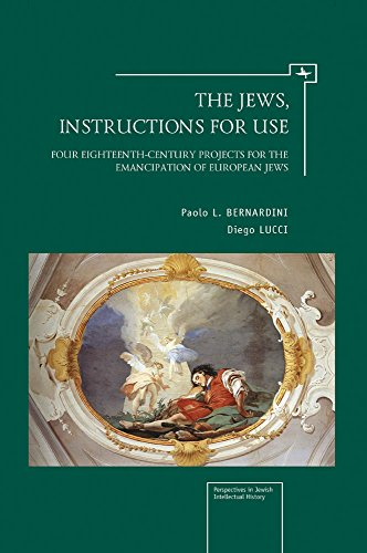 The Jews, Instructions for Use: Four Eighteenth-Century Projects for the Emancipation of European Jews (Jews in Space an