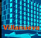 img - for Carlos Raul Villanueva (Masters of Latin American Architecture Series) by Paulina Villanueva (2001-02-01) book / textbook / text book
