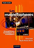 Les magntophones : Enregistreurs numriques et analogiques