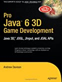 Pro Java 6 3D Game Development: Java 3D, JOGL, JInput and JOAL APIs