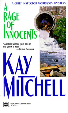 Rage Of Innocents (Chief Inspector Morrissey Mysteries (Paperback)), ALAN MITCHELL