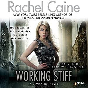 Working Stiff: A Revivalist Novel | [Rachel Caine]