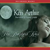 The Darkest Kiss: Riley Jenson, Guardian, Book 6 | Keri Arthur