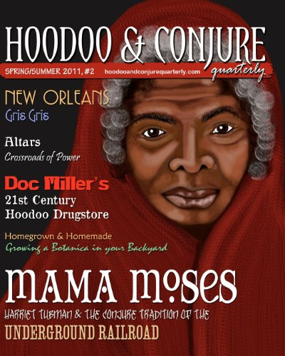 Hoodoo and Conjure Quarterly, Volume 1, Issue 2: A Journal of New ...