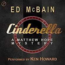 Cinderella: Matthew Hope, Book 6 Audiobook by Ed McBain Narrated by Ken Howard