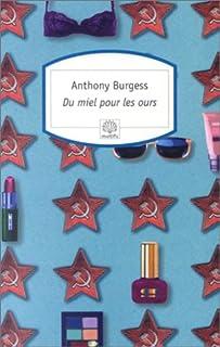 Du miel pour les ours, Burgess, Anthony