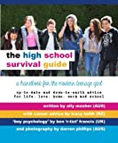 The High School Survival Guide: A handbook for the modern teenage girl