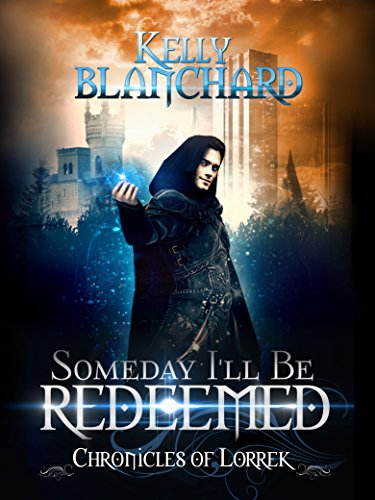 Someday I'll Be Redeemed by Kelly Blanchard ebook deal