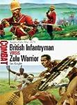 British Infantryman vs Zulu Warrior:...