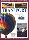 510ERMENACL. SL160  Transport: The Amazing Story of Ships, Trains, Aircraft and Cars, and How They Work (Illustrated Science Encyclopedia)