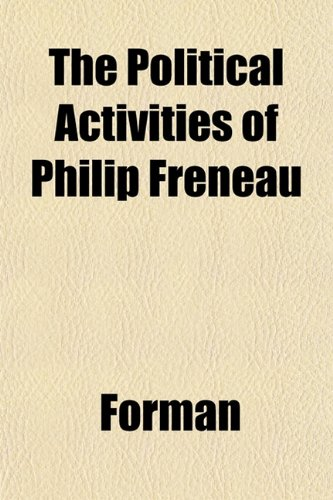 The Political Activities of Philip Freneau