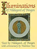Illuminations of Hildegard of Bingen (0939680211) by Hildegard of Bingen
