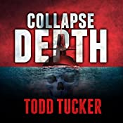 Collapse Depth: Danny Jabo, Book 1 | Todd Tucker