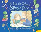 It's Time For School, Stinky Face (0439635756) by Mccourt, Lisa