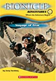 Voyage of Fear (Bionicle Adventures #5) (0439680220) by Farshtey, Greg