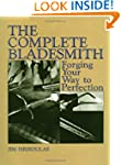 Complete Bladesmith: Forging Your Way...