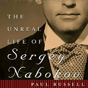 The Unreal Life of Sergey Nabokov Audiobook