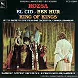 El Cid / Ben Hur / King Of Kings: Suites From The Epic Films For Orchestra, Chorus And Organ
