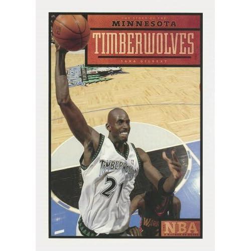 Minnesota Timberwolves (The NBA: A History of Hoops)