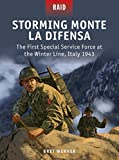 Storming Monte La Difensa - The First Special Service Force at the Winter Line, Italy 1943 (Raid)