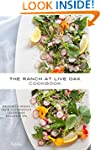 The Ranch at Live Oak Cookbook: Delic...
