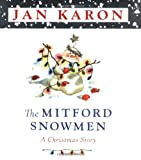 The Mitford Snowmen: A Christmas Story (0670030198) by Karon, Jan