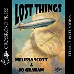 Lost Things: The Order of the Air | Melissa Scott,Jo Graham