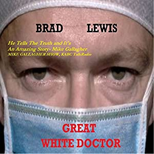 Great White Doctor Audiobook