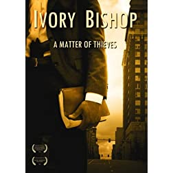 Ivory Bishop: A Matter Of Thieves