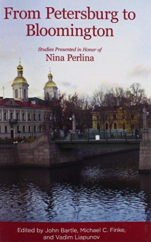 from-petersburg-to-bloomington-studies-presented-in-honor-of-nina-perlina-indiana-slavic-studies