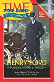 img - for Time For Kids: Henry Ford (Time for Kids Biographies) book / textbook / text book
