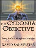 The Cydonia Objective (The Morpheus Initiative Book 3)