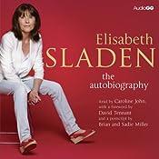 Elisabeth Sladen: The Autobiography | [Elisabeth Sladen]