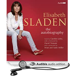 Elisabeth Sladen: The Autobiography (Unabridged)