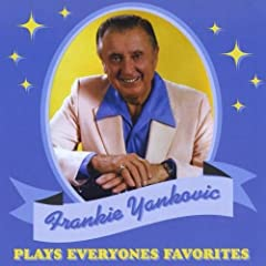 Frank Yankovic - Plays In Person The All Time Great Polkas