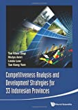 img - for Competitiveness Analysis and Development Strategies for 33 Indonesian Provinces book / textbook / text book