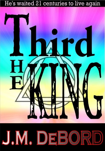 The Third King: a New Age Thriller