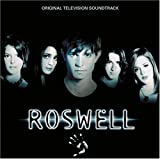 Roswell (Original Television Soundtrack)