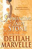 Romancing Lady Stone (A School of Gallantry Historical Romance Novella, Book 3.5)