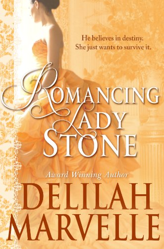Romancing Lady Stone (A School of Gallantry Novella) by Delilah Marvelle